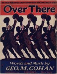 "1917 sheet music cover for George M. Cohan's hit song, ""Over There""."