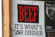 """Beef:  It's what's for dinner.""  Sign posted outside a livestock barn at the Great Geauga County Fair, Ohio's oldest continuous county fair.  September 2013."