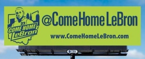 Come home LeBron billboard in NorthEast Ohio, 2014.